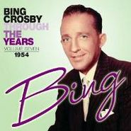 Bing Crosby, Through The Years Volume Seven: 1954 (CD)