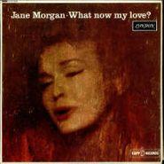 Jane Morgan, What Now My Love & Jane Morgan at Cocoanut Grove (CD)
