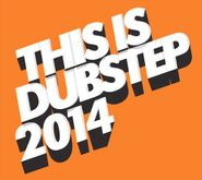 Various Artists, This Is Dubstep 2014 (CD)