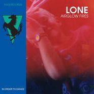 """Lone, Airglow Fires (12"""")"""