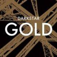 """Darkstar, Gold (12"""")"""