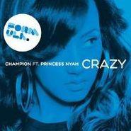 """Champion, Crazy (terror Danjah Remix) (12"""")"""