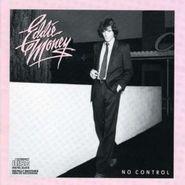 Eddie Money, No Control