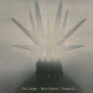 College, Northern Council [Record Store Day] (LP)