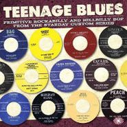 Various Artists, Teenage Blues - Primitive Rockabilly And Hillbilly Bop From The Starday Custom Series (CD)