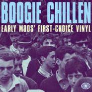 Various Artists, Boogie Chillen: Early Mods' First Choice Vinyl (LP)