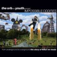 The Orb, The Orb & Youth Present: Impossible Oddities: The Story Of WAU! Mr Modo (LP)