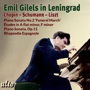 Emil Gilels, Emil Gilels In Leningrad (CD)