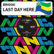 "Brioski, Last Day Here (12"")"