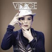 Visage, Dreamer I Know (CD)