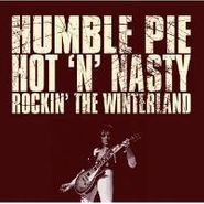 Humble Pie, Hot 'N' Nasty: Rockin' The Winterland (LP)
