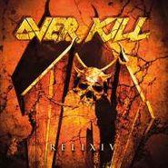 Overkill, Relixiv (CD)