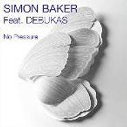 """Simon Baker, No Pressure (12"""")"""