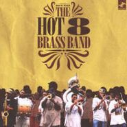 The Hot 8 Brass Band, Rock With The Hot 8 (CD)