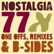 Nostalgia 77, One Offs Remixes & B Sides (CD)