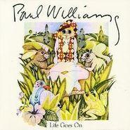 Paul Williams, Life Goes On (CD)