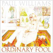 Paul Williams, Ordinary Fool (CD)