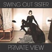 Swing Out Sister, Private View (CD)