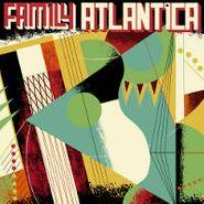 Family Atlantica, Family Atlantica