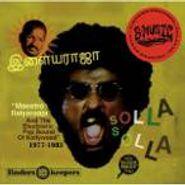 Ilaiyaraaja, Solla Solla (CD)