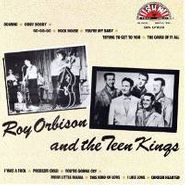 Roy Orbison, Roy Orbison And The Teen Kings (LP)