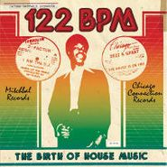 Various Artists, 122 BPM: The Birth Of House Music (CD)