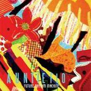 Auntie Flo, Future Rhythm Machine (CD)