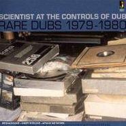 Scientist, At The Controls Of Dub-Rare Du (CD)