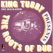 King Tubby, The Roots Of Dub [Bonus Tracks] (CD)