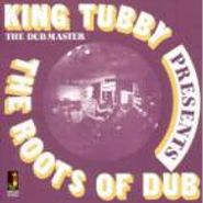 King Tubby, The Roots Of Dub (LP)