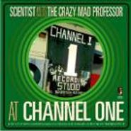 Scientist, At Channel One (LP)
