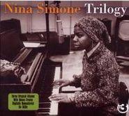 Nina Simone, Trilogy (CD)
