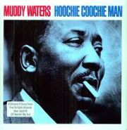 Muddy Waters, Hoochie Coochie Man [180 Gram Vinyl] (LP)