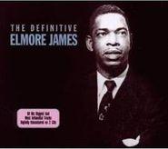 Elmore James, Definitive Elmore James (CD)