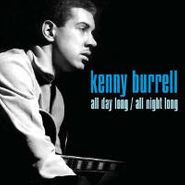 Kenny Burrell, All Day Long / All Night Long (CD)