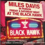 Miles Davis, Miles Davis In Person Friday & Saturday Night At The Black Hawk (CD)