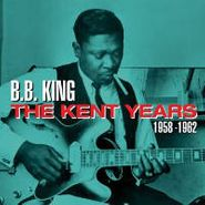 B.B. King, The Kent Years 1958-1962 (CD)
