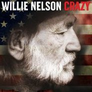 Willie Nelson, Crazy (CD)