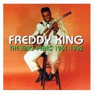Freddy King, The King Years 1961-1962 (CD)