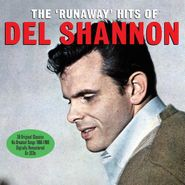 Del Shannon, The 'Runaway' Hits Of Del Shannon (CD)