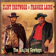 Clint Eastwood, The Singing Cowboys (CD)