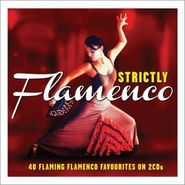 Various Artists, Strictly Flamenco (CD)