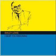 Smiley Lewis, I Hear You Knocking (LP)
