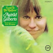 Astrud Gilberto, Look To The Rainbow [180 Gram Vinyl] (LP)