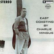 Charles Mingus, East Coasting (LP)