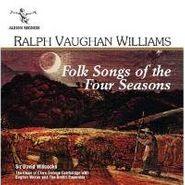 Ralph Vaughan Williams, Vaughan Williams: Folk Songs Of The Four Seasons (CD)