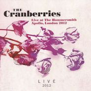 The Cranberries, Live At The Hammersmith Apollo, London 2012 (CD)