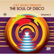 Joey Negro, Joey Negro Presents The Soul Of Disco, Volume 3 (LP)