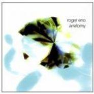 Roger Eno, Anatomy (CD)