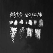 N.Racker, Flock Toxicant (LP)